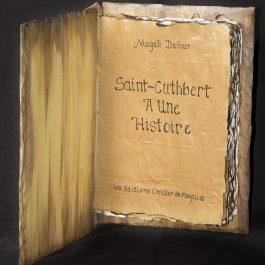 Saint-Cuthbert…Une histoire